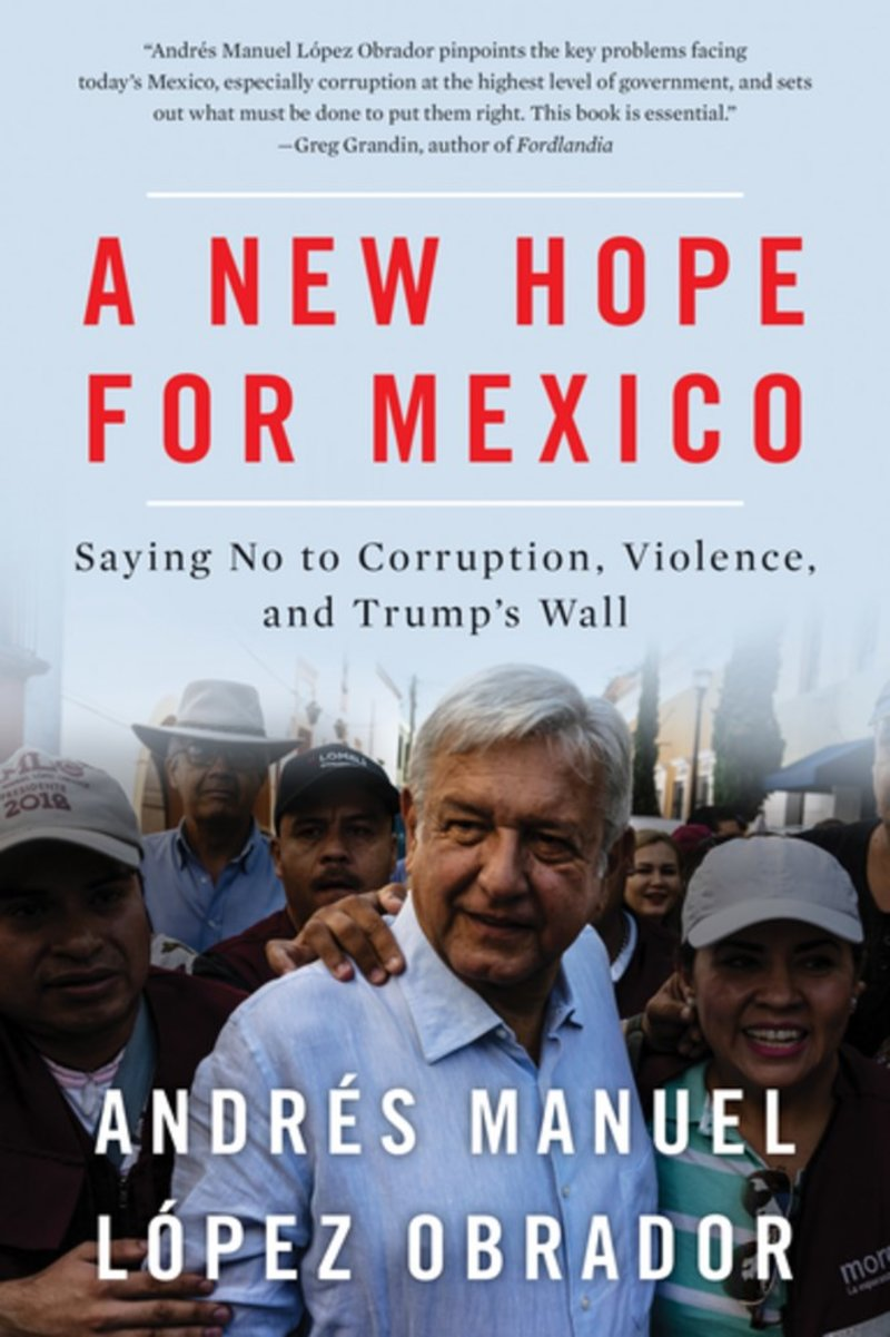 AMLO new hope for mexicoa