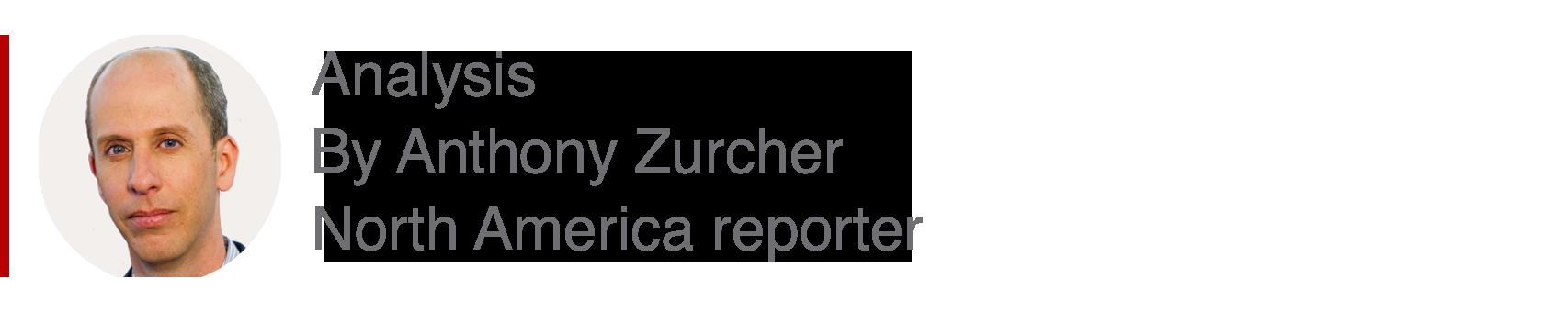 Analysis box by Anthony Zurcher, North America reporter